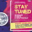 Stay Tuned: bilancio positivo per la prima edizione