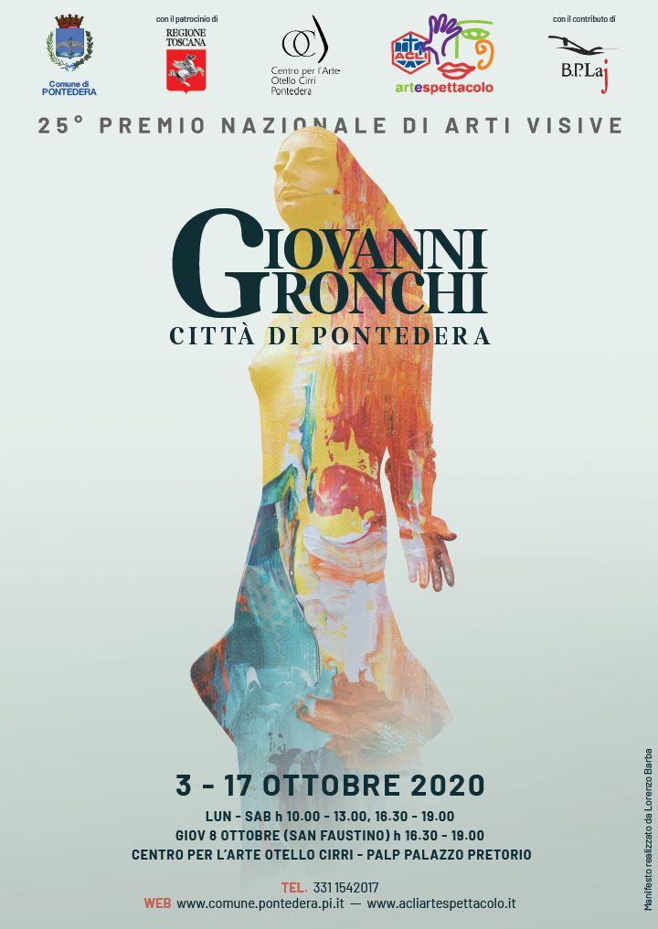 25° PREMIO NAZIONALE Giovanni Gronchi – Città di Pontedera CONCORSO / ESPOSIZIONE ARTI VISIVE